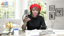 This is the DAY (EmpowerMe with Eri - Host Erica Holmes)