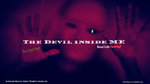 The Devil Inside Me