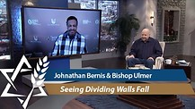 Bishop Kenneth Ulmer joins Jonathan Bernis Seeing Dividing Walls Fall