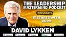 The Leadership Mastermind Podcast David Lykken