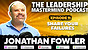 The Leadership Mastermind Podcast with Jonathan Fowler