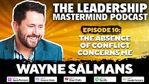 The Leadership Mastermind Podcast with Wayne Salmans