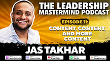 The Leadership Mastermind Podcast with Jas Takhar