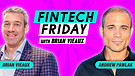 Fintech Fridays Episode #1 - Brian interviews An...