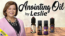 Anointing Oil by Leslie 03/16/2021