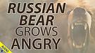Russian Bear Grows Angry 03/18/2021