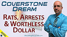 Coverstone Dream: Rats, Arrests & Worthless Doll...