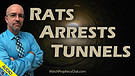 Rats, Arrests & Tunnels 04/15/2021