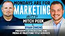 Mondays are for Marketing Epidose #1 with Ryan O...