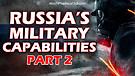 Russian Military Capabilities - Part 2 - 04/27/2...