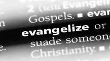 Why Evangelism?