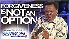 FORGIVENESS IS NOT AN OPTION!!! | TB Joshua Serm...