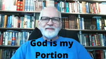Take 5 with Pastor Mike: God is My Portion