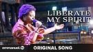 LIBERATE MY SPIRIT!!! | Original Song (Composed ...