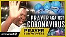 POWERFUL PRAYER AGAINST CORONAVIRUS