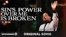 SIN'S POWER OVER ME IS BROKEN!!! | Anointed Song...