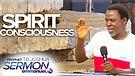 SPIRIT CONSCIOUSNESS!!! | TB Joshua Sermon