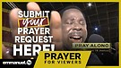 SUBMIT YOUR PRAYER REQUEST HERE!!! | TB Joshua P...