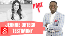 Part One - Jeannie Ortega Testimony|What is Happening To Me?