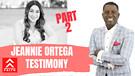 Jeannie Ortega Law - Interview Part 2