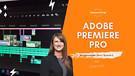 Episode 6 - Video Editing Software Adobe Premier...