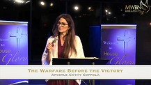 The Warfare before  the Victory with Apostle Cathy Coppola
