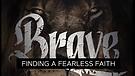 Brave Boldness
