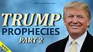 Prophecies about Trump - Part 2 - 06/04/2021