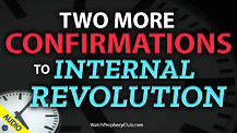 Two More Confirmations to Internal Revolution 06/08/2021