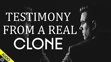 Testimony from a real Clone 06/14/2021