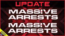 Update: Massive Arrests, Massive Arrests 06/16/2021