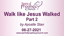 Spirit of Prophecy Church - Sunday Service 06/27/2021