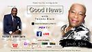 S2: E11 Good News With Twanda Black ft Pastor E....