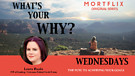 What's Your Why Wednesdays interview...