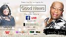S3:E6 Good News with Twanda Black ft Sophia Burn...