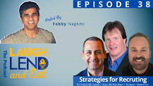 Laugh, Lend and Eat, The Podcast - Strategies for Recruiting