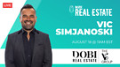 Vic Simjanoski, DOBI Real Estate - Market Update...