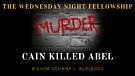New | Cain Killed Abel