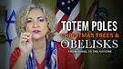 Totem Poles, Christmas Trees & Obelisks –Par...