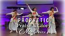 Prophetic Praise & Glory Ministries (trailer)