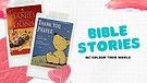 COLOUR THEIR WORD - BIBLE STORIES WITH ERICA LONDON