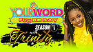 S1:E2 Your Word Fuh De Day with Trinity Clarke