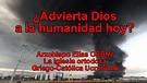 ¿Advierta Dios a la humanidad hoy?