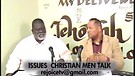 ISSUES CHRISTIAN MEN TALK #2