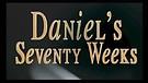 Daniel's 70 Weeks (1)