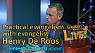 (4-14) Practical evangelism with evangelist Henry De Roos (Creation Magazine LIVE!)