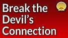 Break the Devil's Connection Service Preview