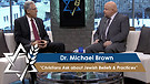 Dr. Michael Brown: Christians Ask about Jewish Beliefs & Practices (Part 3) (June 8, 2016)