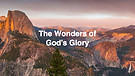 The Wonders of God's Glory Pt.7  I Dr. Andrew Nkoyoyo