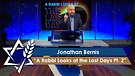 Jonathan Bernis | A Rabbi Looks at the Last Days, Part 2